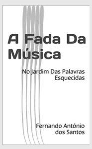 Link A Fada da Musica de Fernando Antonio Dos Santos